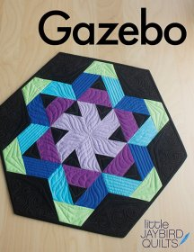 Gazebo - Jaybird Quilts