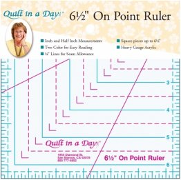 "6 1/2"" On-Point Ruler by Quilt in a Day"
