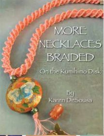 More Necklaces Braided on the Kumihimo Disk Book