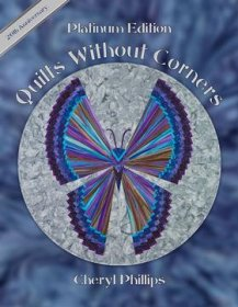 Quilts Without Corners Platinum Edition - Cheryl Phillips