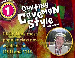 Quilting Caveman Style and Fishin' DVD by Ricky Tims